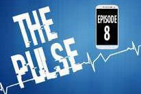 The Pulse: Episode 8
